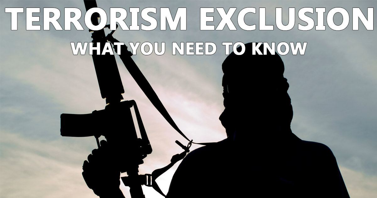 What Does 'Terrorism Exclusion' Mean for Business ...